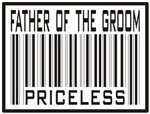 Father of the Groom Priceless Label T-shirts Gifts