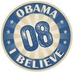 Barack Obama I Believe 2008 T-shirts Gifts