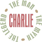 Charlie the Man the Myth the Legend T-shirts Gifts