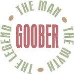 Goober the Man the Myth the Legend T-shirts Gifts