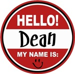Hello My Name is Dean Tag T-shirts Gifts