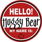 Hello My Name is Huggy Bear Tag T-shirts Gifts