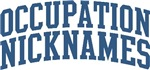 Occupation Nicknames Personalized Tees and Gifts