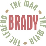 Brady Man Myth Legend Tees Gifts