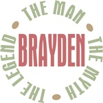 Brayden Man Myth Legend Tees Gifts
