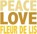 Peace Love Fleur De Lis Tees Gifts