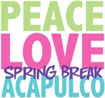 Peace Love Spring Break Acapulco Tees Gifts