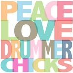 Peace Love Drummer Chicks Tees Gifts