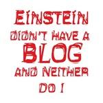 Einstein Didn't Blog