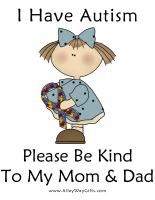 I HAVE AUTISM - PLEASE BE KIND TO MY MOM & DAD