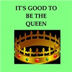 a funny queen joke on gifts and t-shirts.