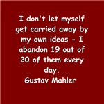 Gustav Mahler quote gifts t-shirts