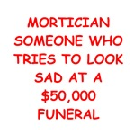 mortician joke gifts t-shirts