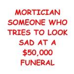 mortician joke gifts t-shirts