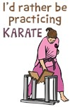 I'd Rather Be Practicing Karate Shirts
