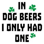 Dog Beers Funny Shirts