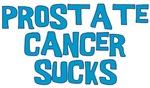 Prostate Cancer Sucks T Shirts
