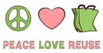 Peace Love Reuse T-shirts