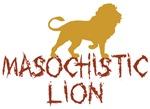 Masochistic Lion Shirts