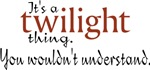 Twilight Thing T-shirts