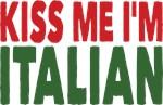 Kiss me I'm Italian Tshirt