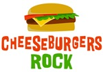 Cheeseburgers Rock Shirts