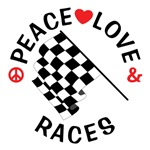 Peace Love Races Shirts
