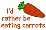 I'd Rather Be Eating Carrots Shrits
