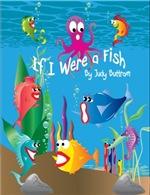 If I Were A Fish Book