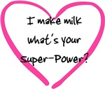 I make milk, what's your super-power?