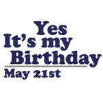 May 21st Birthday T-Shirts & Gifts