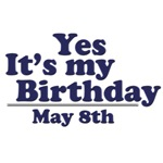 May 8th Birthday T-Shirts & Gifts