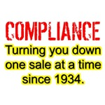 Compliance Turning You Down One Sale At A Time