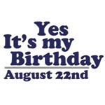 August 22nd Birthday T-Shirts & Gifts
