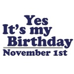 November 1st Birthday T-Shirts & Gifts