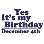 December 4th Birthday T-Shirts & Gifts
