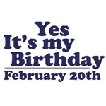 February 20th Birthday T-Shirts & Gifts