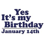 January 14th Birthday T-Shirts & Gifts