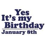 January 8th Birthday T-Shirts & Gifts