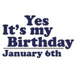 January 6th Birthday T-Shirts & Gifts