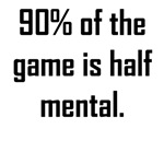 90% Of The Game