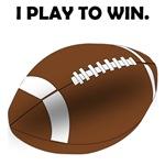 Football I Play To Win