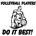 Volleyball Players Do It Best