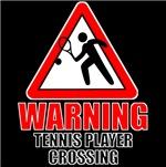 Warning: Tennis Player