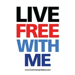 Live Free With Me