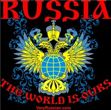 Russia, The World is Ours