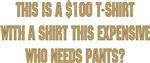 $100 Dollar T-Shirt