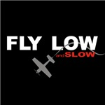 Fly Low and Slow