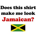 Does This Shirt Make Me Look Jamaican?