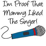 Im Proof Mommy Blue Singer
